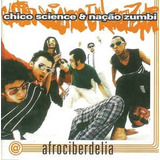 Cd Chico Science & Nacao Zumbi   Afrociberdelia