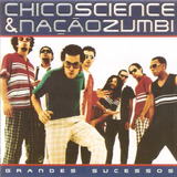 Cd Chico Science & Nação Zumbi   Grandes Sucessos   Novo