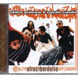 Cd Chico Science E Nação Zumbi   Afrociberdelia