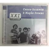 Cd Chico Science E Naçao Zumbi 21 Sucessos Coletanea Novo