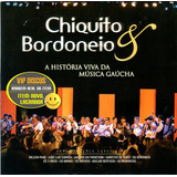 Cd Chiquito E Bordoneio Com Garotos De Ouro Adelar Bertussi
