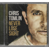 Cd Chris Tomlin Never Lose Sight I Deluxe Edition  biblos