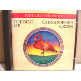 Cd Christopher Cross   The Best Of : Ride Like The Wind  Imp