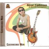 Cd Cine Calmon E Morrão Fumegantes   Guerreiro Mor   Reggae