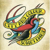 Cd City And Colour Sometimes