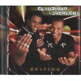 Cd Claudinho E Buchecha Destino 2000 Universal Lacrado