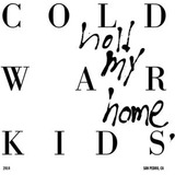 Cd Cold War Kids Hold My Home