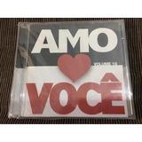 Cd Coleção Amo Você Vol 18 Original Lacrado