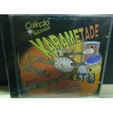 Cd Coleção Sucessos  Karametade  Araketu Pagode Samba Axe