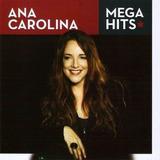 Cd Coletânea Ana Carolina   Mega Hits
