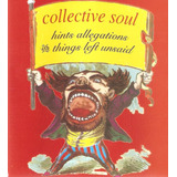 Cd Collective Soul   Hints Alleg  And Things Left Unsaid