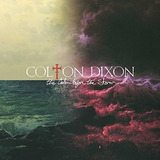 Cd Colton Dixon The Calm Before The Storm