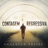 Cd Contagem Regressiva   Anderson Freire Lançamento 2019