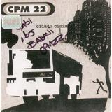 Cd Cpm 22   Cidade Cinza