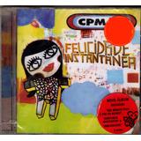 Cd Cpm 22   Felicidade Instantânea