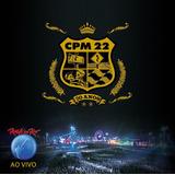 Cd Cpm 22   Rock In Rio Ao Vivo