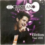 Cd Cristiano Araújo Efeitos Tour 2011