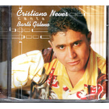 Cd Cristiano Neves   Canta Bartô Galeno