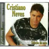Cd Cristiano Neves   Seleção De Ouro