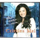 Cd Cristina Mel   Ame Mesmo Assim