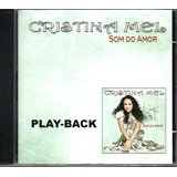 Cd Cristina Mel   Som Do Amor   Playback