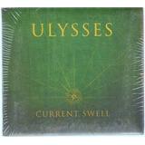 Cd Current Swell Ulysses Frete Grátis