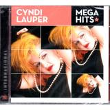 Cd Cyndi Lauper   Mega Hits Internacional