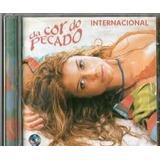 Cd Da Cor Do Pecado Internacional Trilha Sonora Original