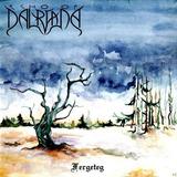 Cd Dalriada   Fergeteg   Folk Metal Da Hungria   Arkona