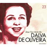 Cd Dalva De Oliveira   Coleção Folha Grandes Vozes   N° 23