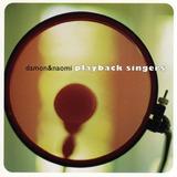 Cd Damon E Naomi   Playback Singers   1ª Edição 2001 Lacrado