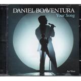 Cd Daniel Boaventura   Your Song