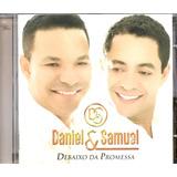 Cd Daniel E Samuel   Debaixo Da Promessa