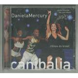 Cd Daniela Mercury Canibália Ao Vivo 2011 Som Livre Lacrado
