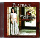 Cd Danielle Cristina   Acreditar   Playback