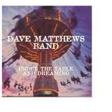 Cd Dave Matthews Band   Under The Table And