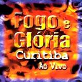 Cd David Quinlan   Fogo E Glória Curitiba   Acenda Fogo Em M