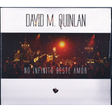 Cd David Quinlan No Infinito Deste Amor  biblos
