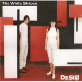 Cd De Stijl   The White Stripes   Novo Porém Deslacrado