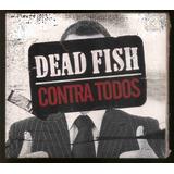 Cd Dead Fish   Contra Todos   Lacrado   Frete Grátis