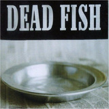 Cd Dead Fish Sirva se Novo Lacrado