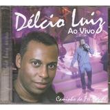 Cd Delcio Luiz   Ao Vivo  part Salgadinho Grupo Katinguele