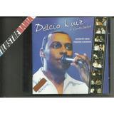 Cd Délcio Luiz E Convidados 2004