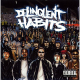 Cd Delinquent Habits   Delinquent Habits