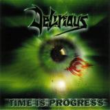 Cd Delirious   Time Is Progress
