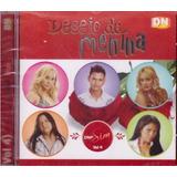 Cd Desejo De Menina   Diga Sim Vol 4   Original E Lagrado