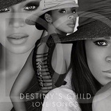 Cd Destiny s Child   Love Songs
