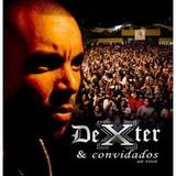 Cd Dexter E Convidados   Ao Vivo