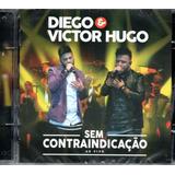 Cd Diego E Victor Hugo   Sem Contraindicação Ao Vivo