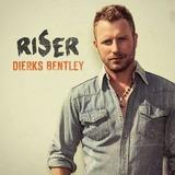 Cd Dierks Bentley Riser
